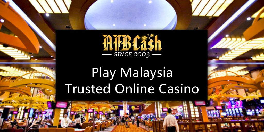 Play Malaysia Trusted Online Casino in AFBCash