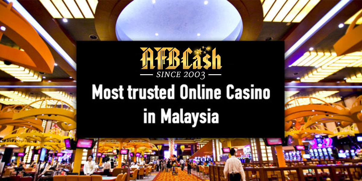 Trusted Online Casino Malaysia 2021